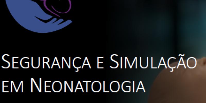 SEGURANÇA E SIMULAÇÃO EM NEONATOLOGIA – WEBINAR